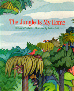 The Jungle Is My Home